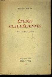 Etudes Claudeliennes. Tome I. - Couverture - Format classique