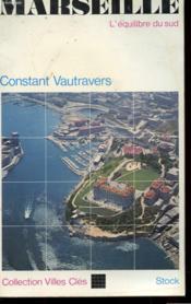 Marseille - L'Equilibre Du Sud - Couverture - Format classique