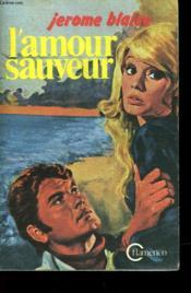 L'Amour Sauveur - N°6 - Couverture - Format classique