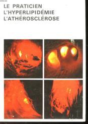 Le Praticien L'Hyperlipidemie - L'Atherosclerose - Couverture - Format classique