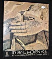 Le Moyen-Age - Adolescence Chretiente Occidentale 980-1140 - Couverture - Format classique