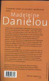 Chemins vers le silence intérieur avec Madeleine Daniélou - 4ème de couverture - Format classique