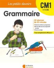 LES PETITS DEVOIRS ; grammaire ; CM1 - Couverture - Format classique