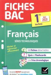 Fiches bac T.00021 ; français ; 1re technologique (édition 2021) - Couverture - Format classique