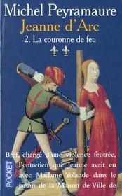 Jeanne D'Arc T.2 ; La Couronne De Feu - Intérieur - Format classique