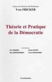 Theorie et pratique de la democratie - Couverture - Format classique
