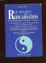 Le Secret De La Reincarnation - Couverture - Format classique