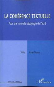 La Coherence Textuelle ; Pour Une Nouvelle Pedagogie De L'Ecrit - Intérieur - Format classique