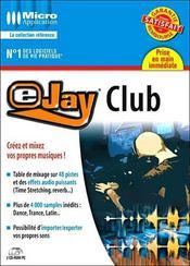 Ejay club - Intérieur - Format classique