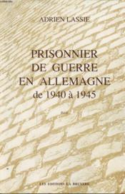Prisonnier de guerre en allemagne 40-45 - Couverture - Format classique