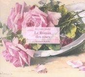 Carnets Du Jardin - Le Roman Des Roses - Intérieur - Format classique
