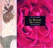 Carnets Du Jardin - Le Roman Des Roses - Couverture - Format classique