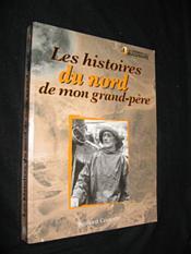 Les histoires du nord de mon grand-père - Couverture - Format classique