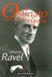 Ostinato Rigore N.24 ; Maurice Ravel - Couverture - Format classique