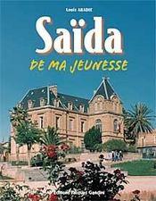 Saida De Ma Jeunesse, 1935-1962 - Intérieur - Format classique