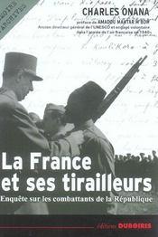 La France et ses tirailleurs ; enquête sur les combattants de la République - Intérieur - Format classique