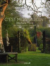 telecharger C'est mon jardin de Stephane Marie livre PDF/ePUB en ligne gratuit