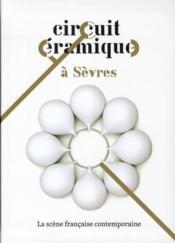 Circuit céramique à Sèvres ; cité de la céramique - Couverture - Format classique