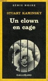Collection : Serie Noire N° 1894 Un Clown En Cage - Couverture - Format classique
