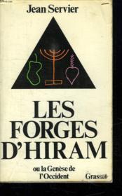Les Forges D Hiram Ou La Genese De L Occident. - Couverture - Format classique