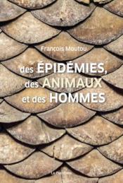 Des épidémies, des animaux et des hommes - Couverture - Format classique