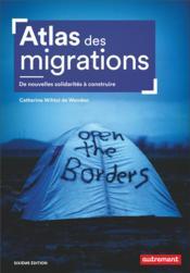 Atlas des migrations ; de nouvelles solidarités à construire (6e édition) - Couverture - Format classique