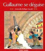 Guillaume se deguise - Intérieur - Format classique