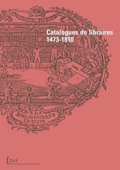 Catalogue de libraires ; 1473-1810 - Intérieur - Format classique