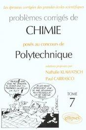 Problemes Corriges De Chimie Polytechnique Tome 7 1997-2001 - Intérieur - Format classique
