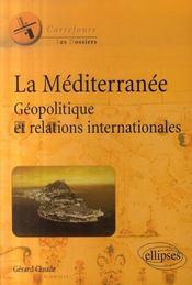 La méditerranée géopolitique et relations internationales - Intérieur - Format classique
