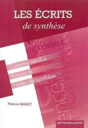 Les écrits de synthèse ; BTS assistant toutes spécialités ; formation continue ; corrigé - Couverture - Format classique