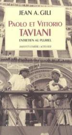 Paolo et vittorio taviani - entretien au pluriel - Couverture - Format classique