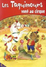 Les Taquinours Vont Au Cirque - Couverture - Format classique