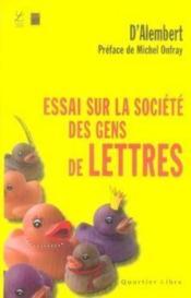 Essai sur la societe des gens de lettres - Couverture - Format classique