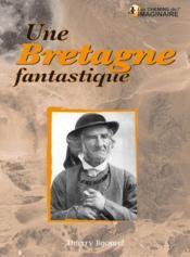 Une Bretagne fantastique - Couverture - Format classique