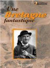 Une Bretagne fantastique - Intérieur - Format classique