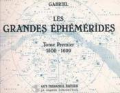 Grandes ephemerides (1500-1699) t1 - Couverture - Format classique