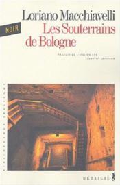 Souterrains De Bologne (Les) - Couverture - Format classique