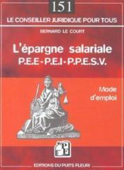 L'epargne salariale p.e.e-p.e.i-p.p.e.s.v. mode d'emploi - Couverture - Format classique
