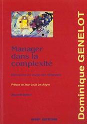 Manager Dans La Complexite - Reflexions A Usage Des Dirigeants - Intérieur - Format classique
