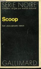 Collection : Serie Noire N° 1477 Scoop - Couverture - Format classique