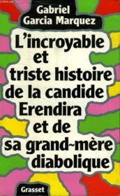 L Incroyable Et Triste Histoire De La Cadide Erendira Et De Sa Grand Mere Diabolique. - Couverture - Format classique