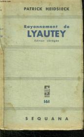 Rayonnement De Lyautey. - Couverture - Format classique