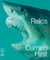 Damien Hirst Relics /Anglais - Couverture - Format classique