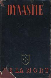Dynastie De La Mort, Tome 1 - Couverture - Format classique