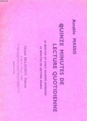 Quinze Minutes De Lecture Quotiienne - Couverture - Format classique