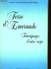 Terre D'Emeraude - Temoignagges D'Outre-Corps - Couverture - Format classique