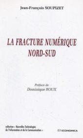 La Fracture Numerique Nord Sud - Couverture - Format classique