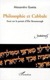 Philosophie et cabbale ; essai sur la pensée d'Elie Benamozegh - Couverture - Format classique