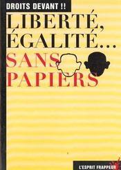 Liberte, Egalite, Sans-Papiers - Intérieur - Format classique